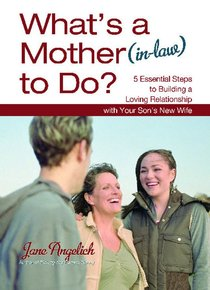 Whats a Mother to Do? (In-law)