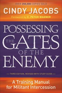 Possessing the Gates of the Enemy (3rd Edition)