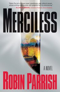 Merciless (#03 in The Dominion Trilogy Series)