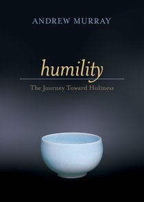 Humility: The Journey Towards Holiness