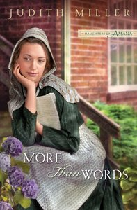 More Than Words (#02 in Daughters Of Amana Series)