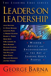 Leaders on Leadership (The Leading Edge Series)