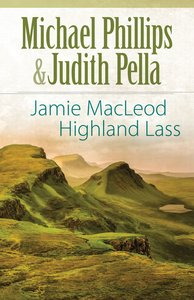 Jamie Macleod (The Highland Collection Book #1) (The Highland Collection Series)
