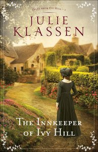 The Innkeeper of Ivy Hill (#01 in Tales From Ivy Hill Series)