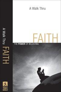 A Walk Thru Faith (New Inductive Bible Study Series)