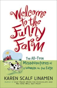 Welcome to the Funny Farm