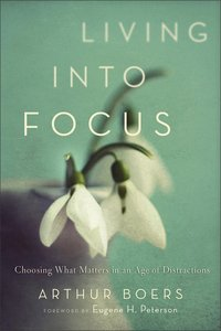 Living Into Focus