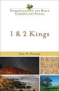 1 and 2 Kings (Understanding The Bible Commentary Series)