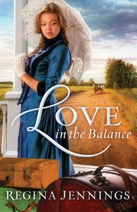 Love in the Balance (Ladies Of Caldwell County Series)