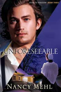 Unforeseeable (#03 in Road To Kingdom Series)