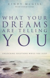 What Your Dreams Are Telling You