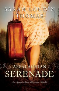Appalachian Serenade (Ebook Shorts) (Appalachian Blessings Series)