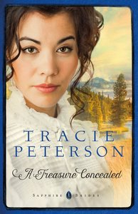A Treasure Concealed (#01 in Sapphire Brides Series)