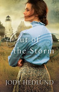 Out of the Storm (Beacons Of Hope Novella Series)