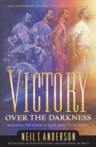 Victory Over the Darkness (Victory Over The Darkness Series)