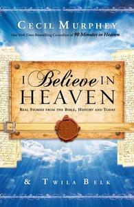 I Believe in Heaven