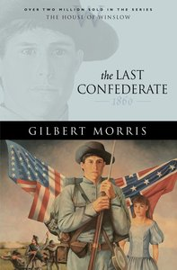 The Last Confederate (House Of Winslow Series)