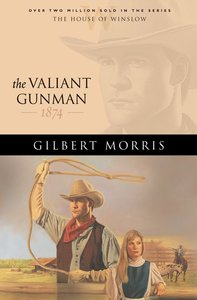 The Valiant Gunman (House Of Winslow Series)
