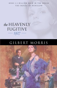 The Heavenly Fugitive (House Of Winslow Series)