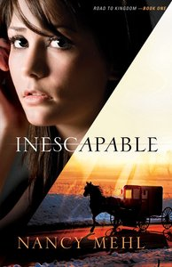 Inescapable (#01 in Road To Kingdom Series)