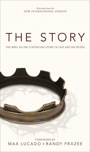 The Bible in One Continuing Story of God and His People (The Story Series)