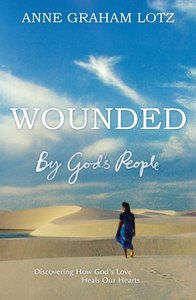 Wounded By Gods People