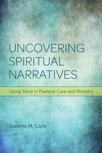 Uncovering Spiritual Narratives