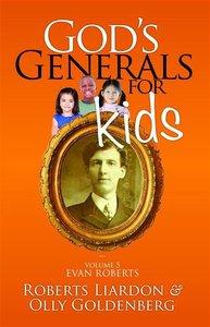 Gods Generals For Kids/Evan Roberts (#05 in Gods Generals For Kids Series)