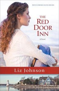 The Red Door Inn (#01 in Prince Edward Island Dreams Series)