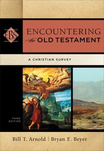 Encountering the Old Testament (Encountering Biblical Studies) (Encountering Biblical Studies Series)
