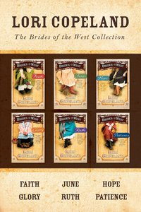 Collection (6 Volumes) (Brides Of The West Series)
