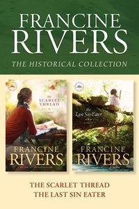 Francine Rivers Historical Collection