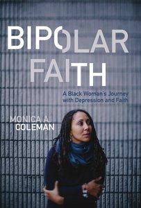 Bipolar Faith
