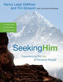 Seeking Him