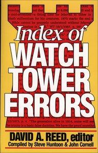 Index of Watchtower Errors (1879 To 1989)