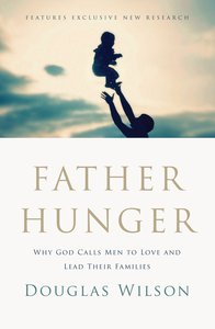 Father Hunger (Unabridged, Mp3)