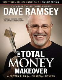 Total Money Makeover: The Classic Edition