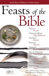 Feasts of the Bible (Rose Guide Series)