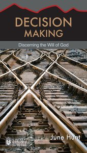 Decision Making (Hope For The Heart Series)