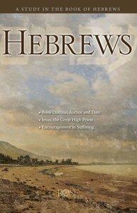 Book of Hebrews (Rose Guide Series)