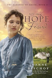 My Hope is Found (The Cadence Of Grace Series)