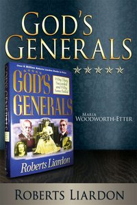 Maria Woodworth-Etter (Gods Generals Series)