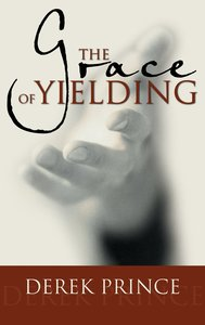 The Grace of Yielding