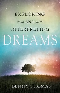 Exploring and Interpreting Dreams