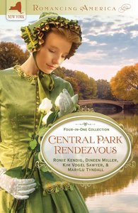 4in1: Romancing America: Central Park Rendezvous (Romancing America Series)