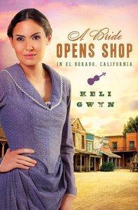 Bride Opens Shop in El Dorado, California