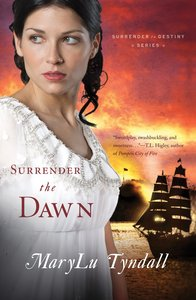 Surrender to Destiny #03: Surrender the Dawn