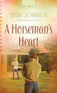 A Horsemans Heart