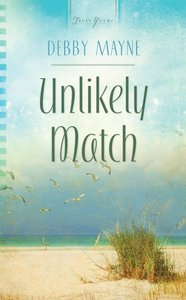 Unlikely Match (Heartsong Series)
