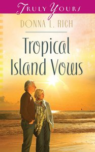 Tropical Island Vows (#965 in Heartsong Series)